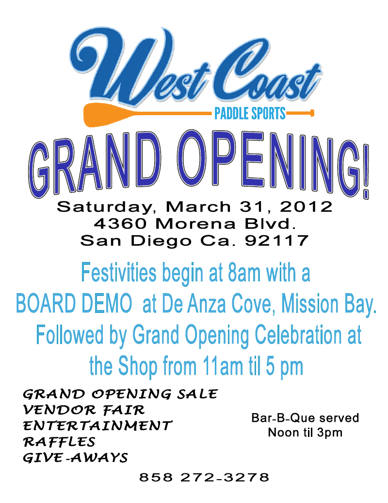 west coast paddle sports grand opening flyer a day in the life of